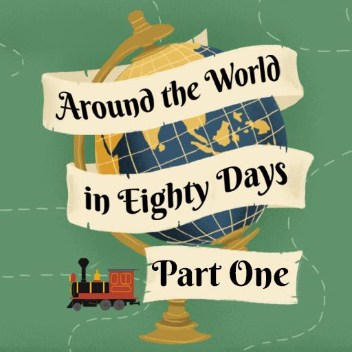 Around the World in Eighty Days I