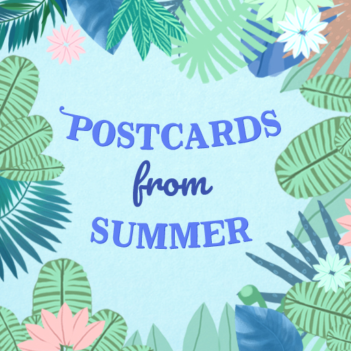 Postcards from Summer