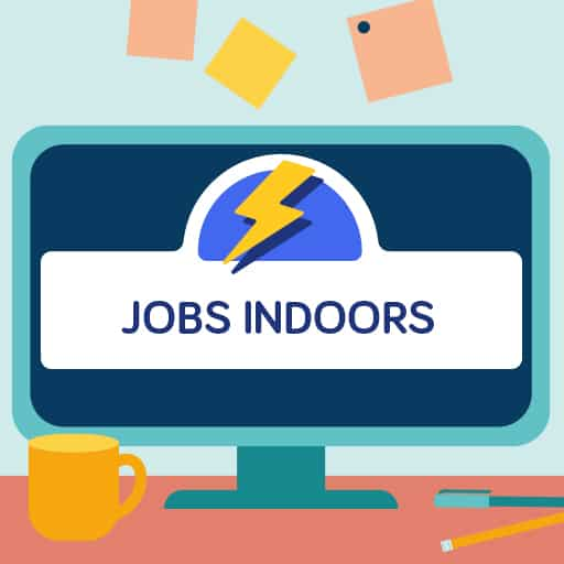 Jobs Indoors