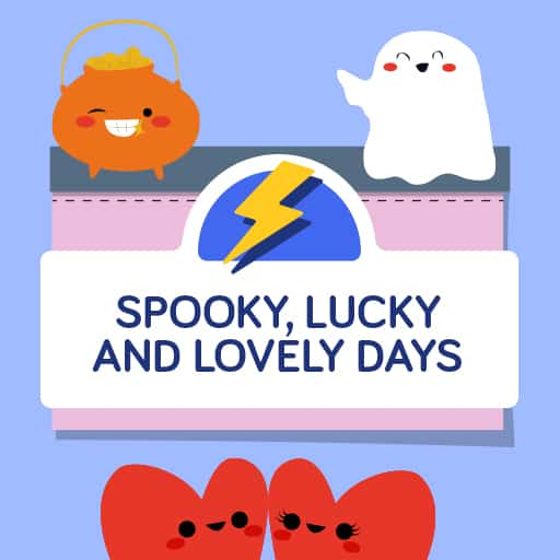 spooky lucky and lovely days