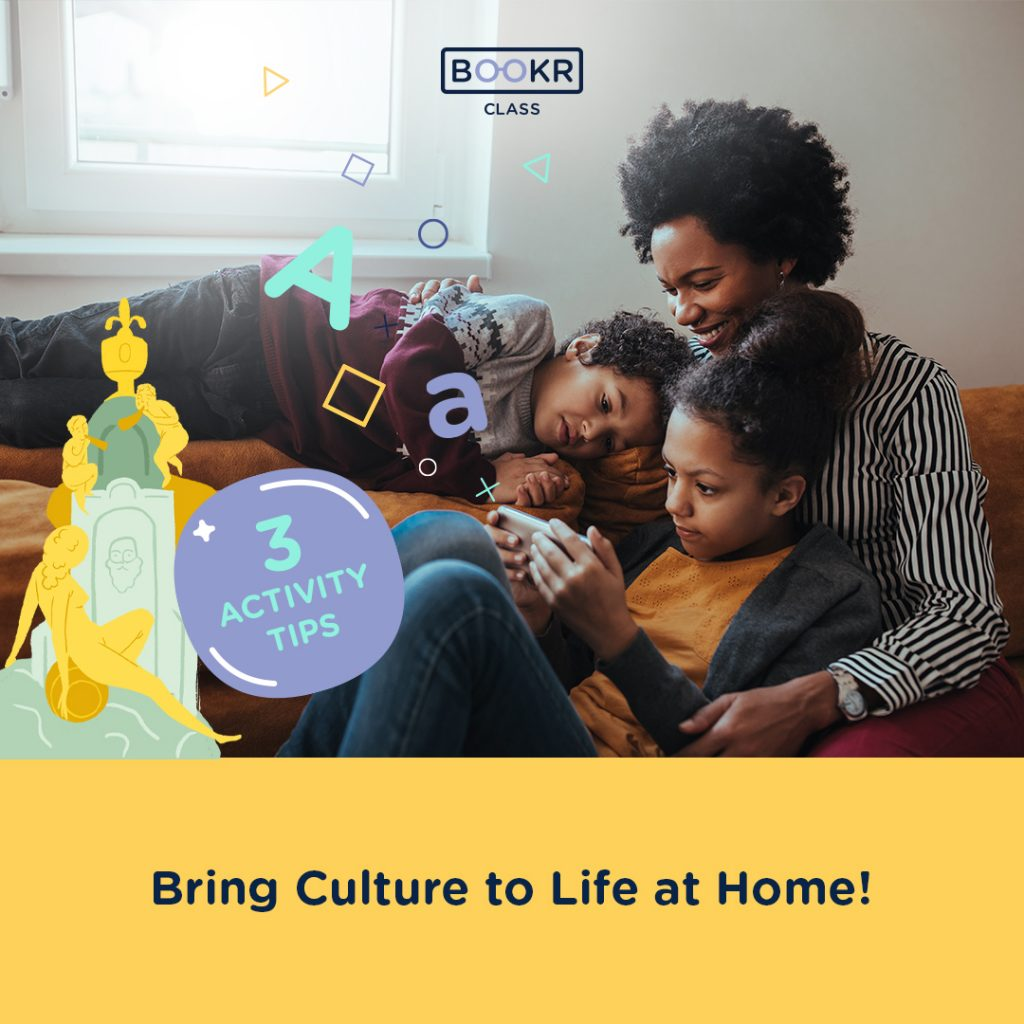 bring culture to life at home
