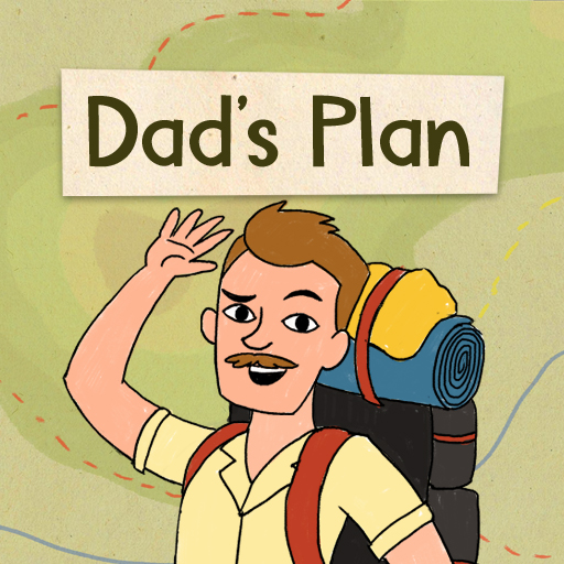 Dad's Plans