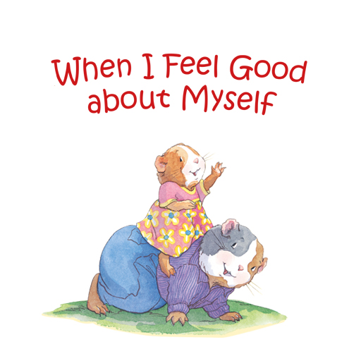When I Feel Good About Myself